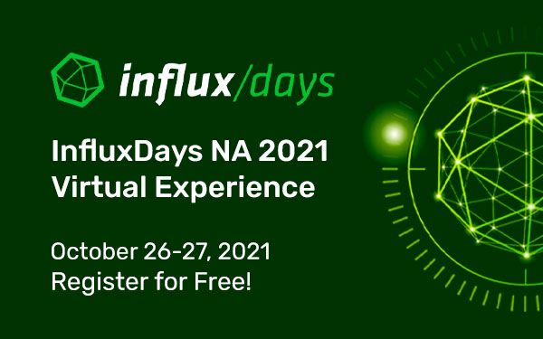 See You in October – InfluxDays North America 2021!